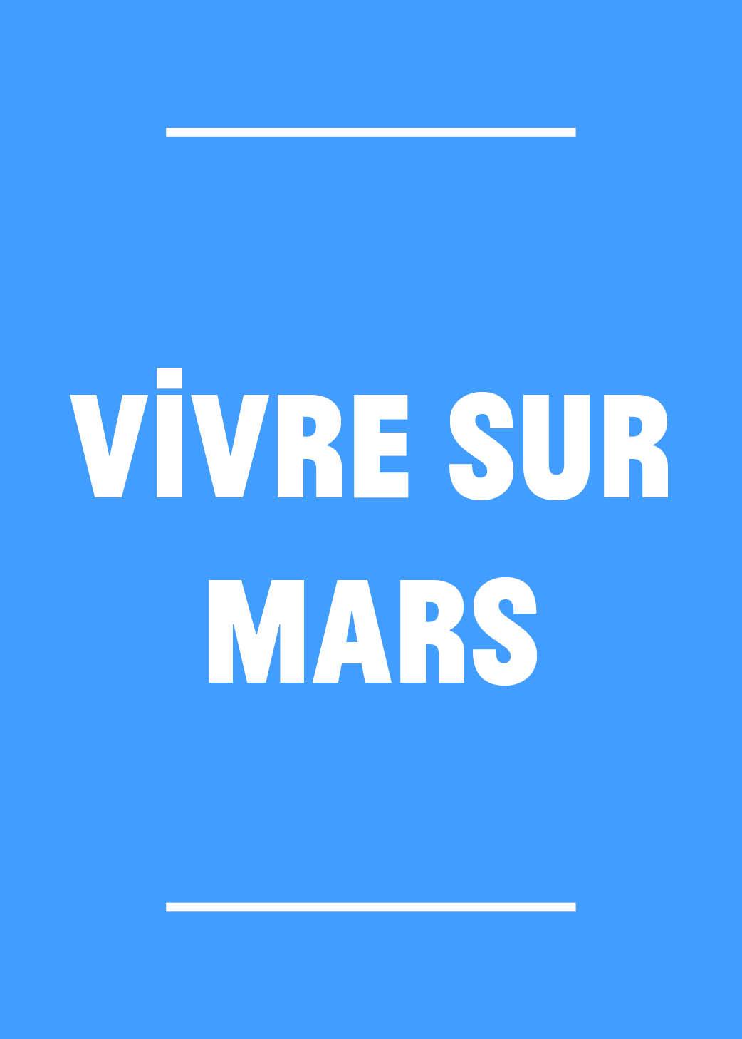 Vivre sur Mars